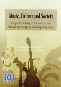 Music, Culture and Society: The public display of the musical and cultural knowledge in contemporary spain