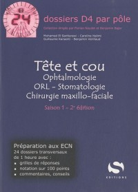 Tête et cou : Ophtalmologie - ORL - Stomatologie - Chirurgie maxillo-faciale