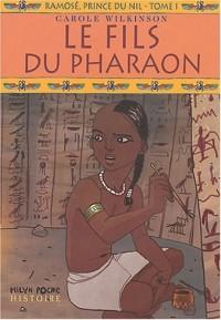 Ramosé, prince du Nil, Tome 1 : Le fils du Pharaon