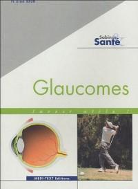 Glaucomes : Savoir utile !