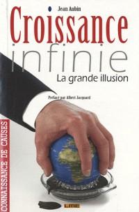 Croissance infinie : la grande illusion