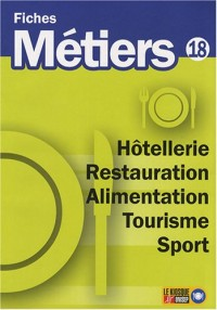 Hôtellerie Restauration Alimentation Tourisme Sport