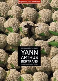 100 nouvelles photos de Yann Arthus-Bertrand pour la liberté de la presse