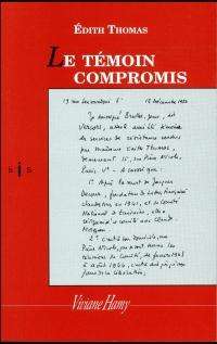 Le Témoin compromis