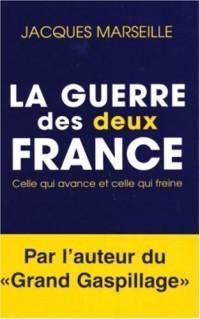 La Guerre des deux France : Celle qui avance et celle qui freine