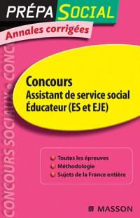 Concours Assistant de service social, Educateur (ES et EJE) : Annales corrigées