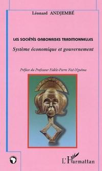 Les sociétés gabonaises traditionnelles : Système économique et gouvernement