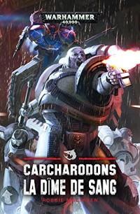 Carcharodons : La dîme de sang