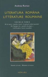 Literatura româna / litterature roumaine : Tome 2, De l'époque des
