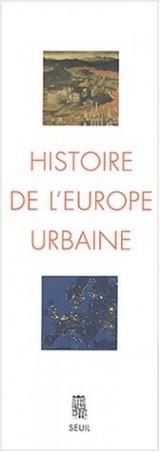 Histoire de l'Europe urbaine, coffret 2 volumes