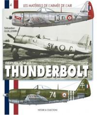 Republic P- 47 Thunderbolt français : 1943-1960