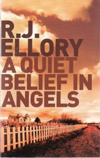 A Quiet Belief In Angels :