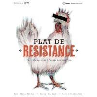 Plat de Resistance Farce Clandestine a l'Usage des Becs Fins