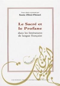 Le Sacré et le Profane dans les littératures de langue française