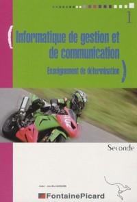 Informatique de gestion et de communication 2e