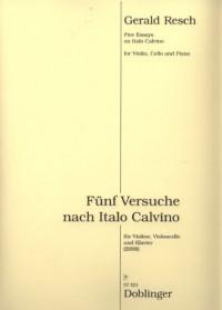 Five Essays on Italo Calvino - Score and Parts for Violin, Cello and Piano by Gerald Resch