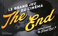 The End : Le grand jeu du cinéma - Aurez vous le Final Cut ?