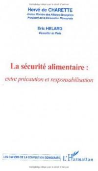 La sécurité alimentaire : entre précaution et responsabilisation