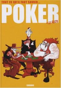 Poker : Tout ce qu'il faut savoir + le reste
