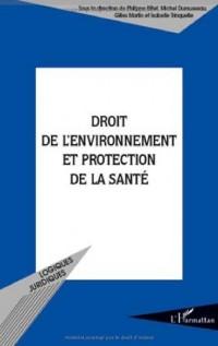Droit de l'environnement et protection de la santé