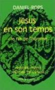 Jésus en son temps, tome 1 : Le Fils de l'homme