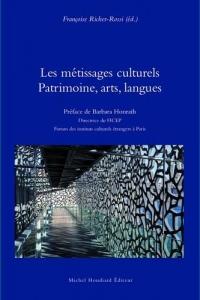Les Metissages Culturels Patrimoine, Arts, Langues