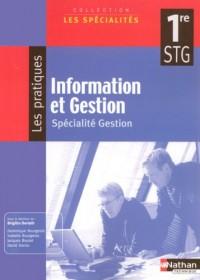 Information et Gestion 1e STG : Spécialité Gestion