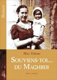 Souviens-Toi ... du Maghreb
