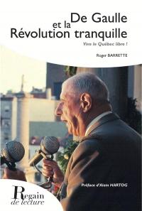 De Gaulle et la Révolution tranquille, Vive le Québec libre !