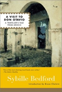 A Visit to Don Otavio: A Traveller's Tale from Mexico