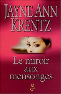 Le Miroir aux mensonges