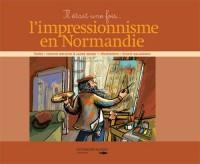 Il était une fois l'impressionisme