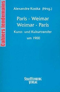 Paris - Weimar, Weimar - Paris.