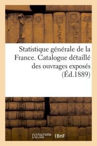 Statistique generale de la France  ed 1889