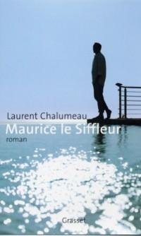 Maurice le siffleur (Littérature Française)