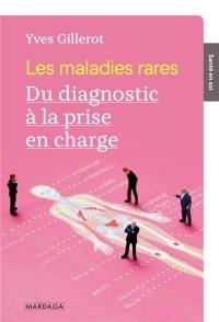 Les maladies rares : Du diagnostic à la prise en charge