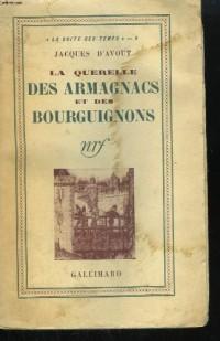 La querelle des armagnacs et des bourguignons