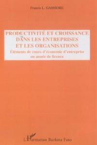 Productivite et Croissance Dans les Entreprises et les Orga