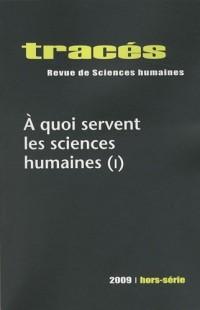 Tracés : A quoi servent les sciences humaines (I)