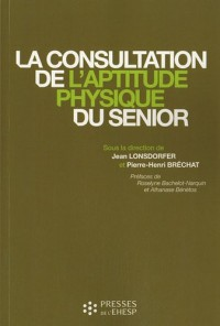 La consultation de l'aptitude physique du senior
