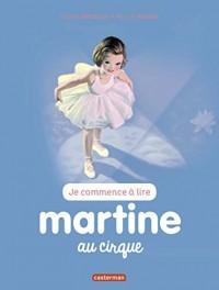 Je commence à lire avec Martine, Tome 35 : Martine au cirque