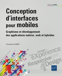 Conception d'interfaces pour mobiles - Graphisme et développement des applications natives, web et hybrides