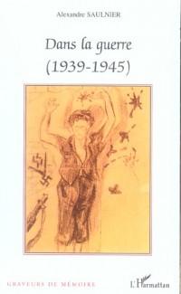 Dans la Guerre (1939-1945)