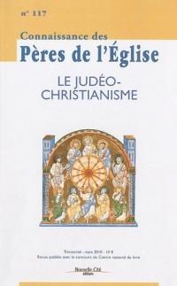 Connaissance des Pères de l'Eglise : Le Judeo christianisme n°117