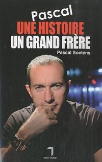 Pascal, une histoire, un grand frère