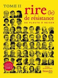 Le rire de résistance de Plaute à Reiser : Tome II
