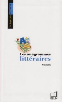 Les anagrammes littéraires : Pseudonymes et cryptonymes