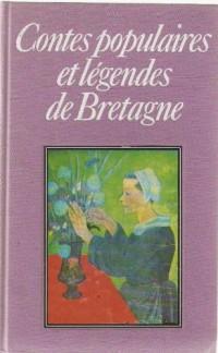 Contes populaires et légendes de Bretagne (Club pour vous Hachette)