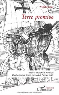Terre promise: Préface de Myriam Montoya - Illustrations de Benoît Lacou et de Nicolas Oulès