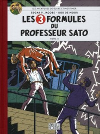 Les aventures de Blake et Mortimer Les 3 formules du professeur Sato Tome 2